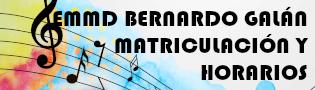 Horarios y matriculación de la EMMD Bernardo Galán